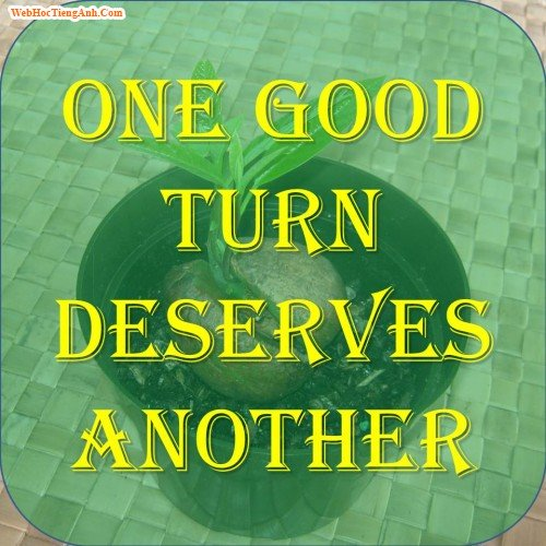 one good turn deserve another One good turn deserves another funny cartoons from cartoonstock directory -  the world's largest on-line collection of cartoons and comics.